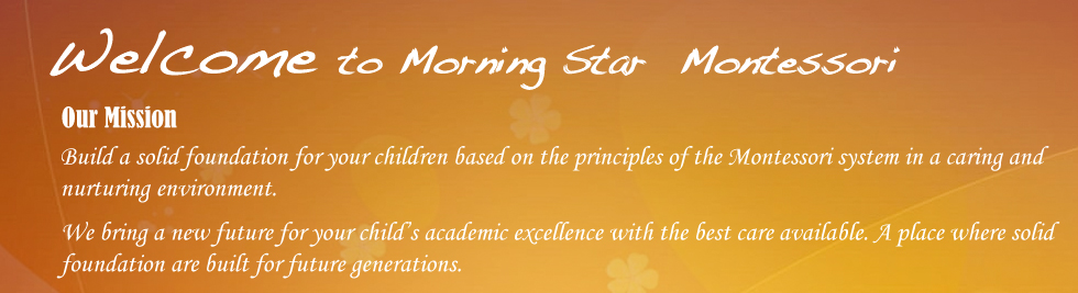 Welcome to Monring Star Montessori